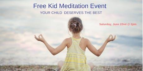 Free Kid Meditation Event tickets