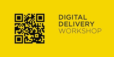 Digital Delivery Workshop tickets