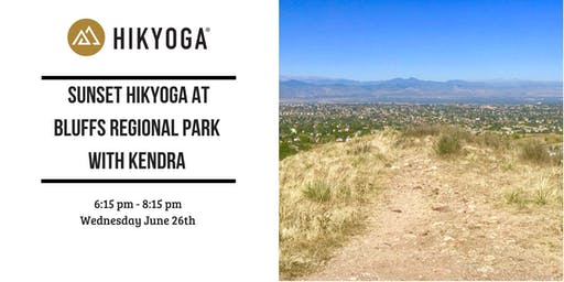 Sunset Hikyoga at Bluffs Regional Park with Kendra