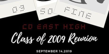 CD East High 2009 - 10 Year Class Reunion! tickets