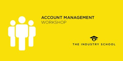 Be The Best Account Handler - Account Management Workshop