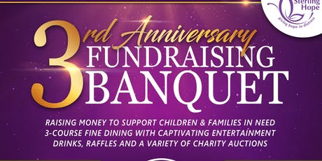 Sterling Hope 3rd Year Anniversary Fundraising Banquet  tickets