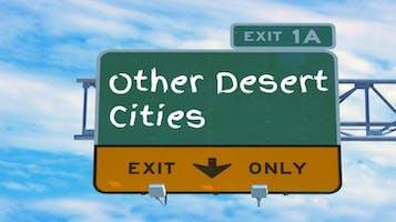 """""""Other Desert Cities"""""""