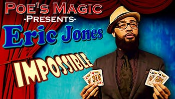 """Impossible with Eric Jones"""