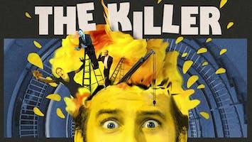 """""""The Killer"""""""