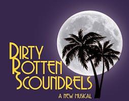 """Dirty Rotten Scoundrels"""