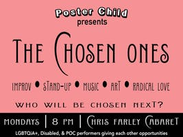 Poster Child Presents: The Chosen Ones