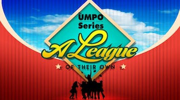 "UMPO: ""A League of Their Own"""