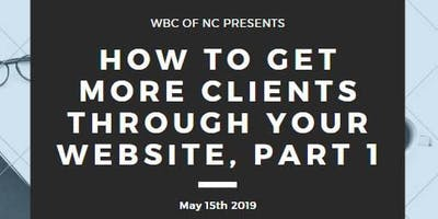 How To Get More Clients to your Website Part 1