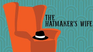 """The Hatmaker's Wife"""