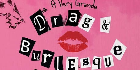 A Very Ariana Grande Drag & Burlesque Show! tickets