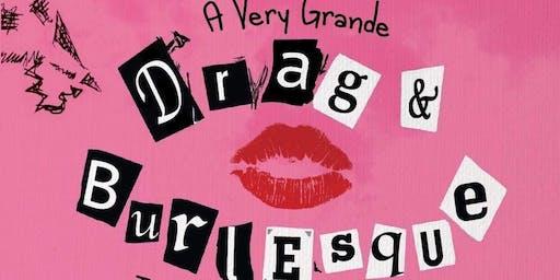 A Very Ariana Grande Drag & Burlesque Show!
