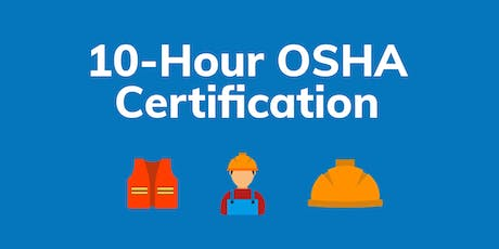 OSHA 10-Hour Course tickets