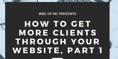 How To Get More Clients to your Website Part ll