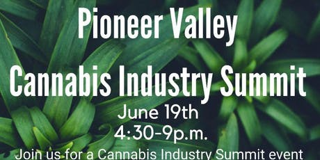 Pioneer Valley Cannabis Industry Summit - 2019 tickets