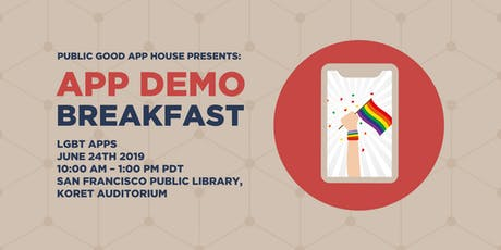 Public Good App House Demo Breakfast: San Francisco - June 2019 tickets