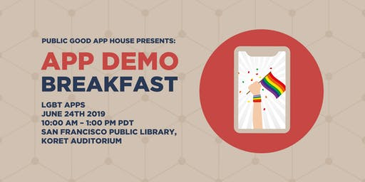Public Good App House Demo Breakfast: San Francisco - June 2019