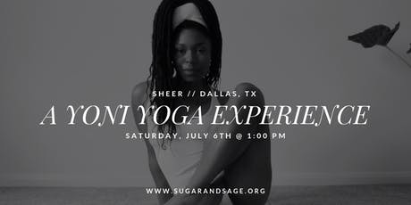 Sheer // A Yoni Yoga Experience tickets