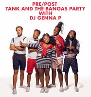 Pre/Post Tank and the Bangas Party with DJ Genna P