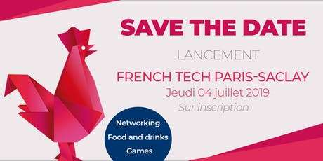 Lancement de la Communauté French Tech Paris-Saclay tickets