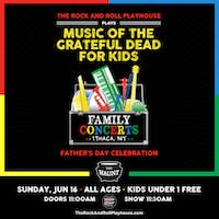 Music of Grateful Dead for Kids Father's Day Celebration