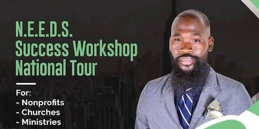 N.E.E.D.S. SUCCESS WORKSHOP FOR NONPROFITS-CHURCHES-MINISTRIES