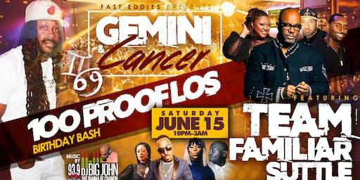 Gemini & Cancer Birthday Bash Featuring Team Famil