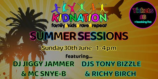 Kidnation Summer Sessions Part 1