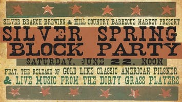 Silver Branch Brewing Company Block Party & Gold Line Release Ft. The Dirty Grass P...