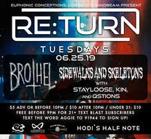 Re:Turn Tuesdays feat. brothel. w/ Sidewalks and Skeletons, StayLoose (SteLouse), KIN, Qstions
