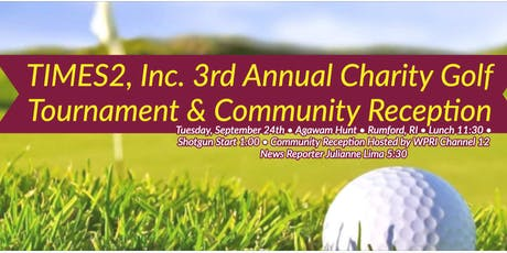 3rd Annual TIMES2, Inc. Charity Golf Tournament & Community Reception tickets