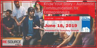 Know Your Story – Authentic Communication for Entrepreneurs