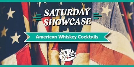 Saturday Showcase: American Whiskey Cocktails tickets