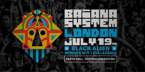 BaianaSystem + Mungo's Hi Fi + Black Alien