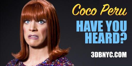 Coco Peru: Have You Heard? LIVE