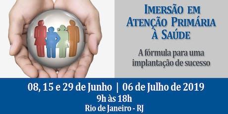 Imersão em Atenção Primária à Saúde: A fórmula para uma implantação de sucesso. ingressos