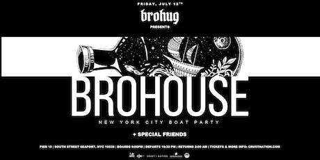 BROHUG presents BROHOUSE Boat Party NYC Yacht Cruise - iBoatNYC tickets