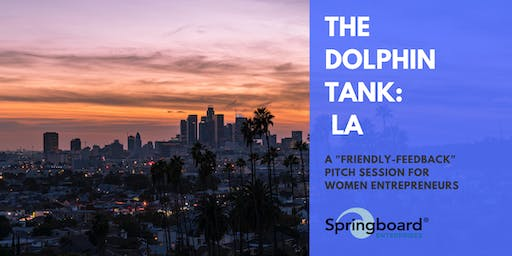 Springboard Enterprises Dolphin Tank® with Women Founders Network