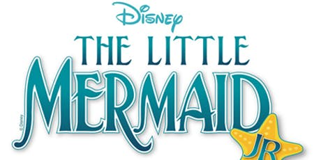 Disney's The Little Mermaid Jr., Friday, June 28th Performance tickets