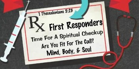 FIRST RESPONDERS-ARE YOU FIT FOR THE CALL? tickets