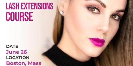 LASH EXTENSIONS CLASS  - BOSTON tickets