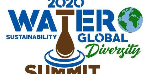 Water & Sustainability Diversity Global Summit 3/22/20 Volunteers