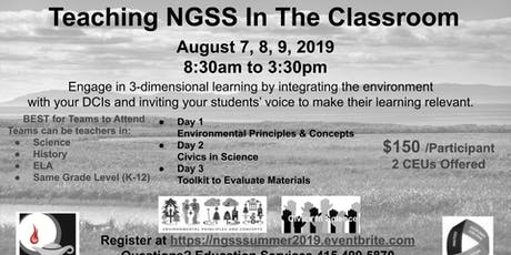 Teaching NGSS In The Classroom-Summer Institute tickets