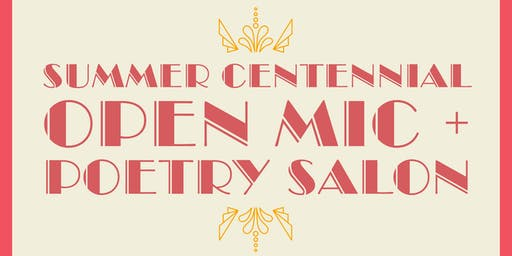 Summer Centennial Open Mic + Poetry Salon at The Algonquin
