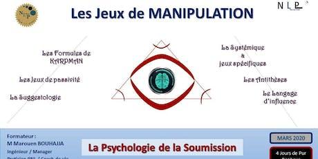 Les jeux de manipulation - La psychologie de la soumission billets