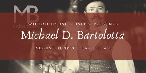 Wilton Makers: Michael  D. Bartolotta