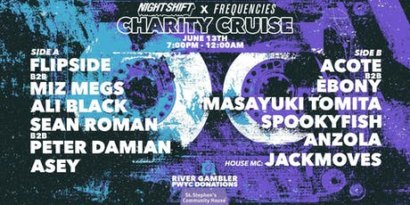 NIGHT SHIFT x FREQUENCIES ~ Charity Boat Cruise tickets