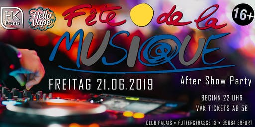 Fete de la Musique | After Show Party im Club Palais 13