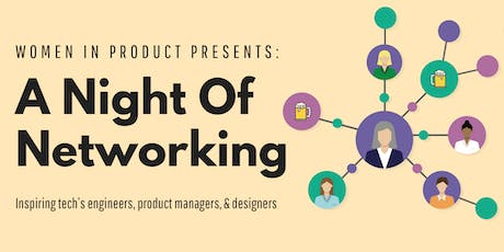Women in Product Presents: A Night Of Networking tickets