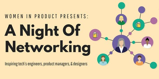 Women in Product Presents: A Night Of Networking